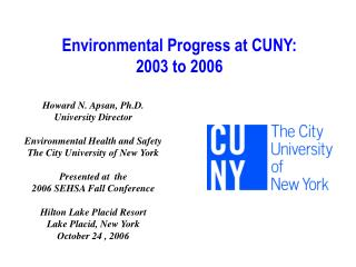Environmental Progress at CUNY:  2003 to 2006
