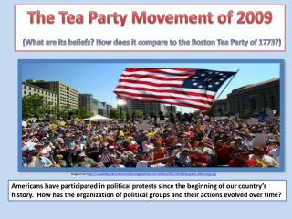 The Tea Party  Movement of 2009