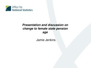 Presentation and discussion on change to female state pension age