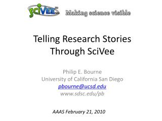 Telling Research Stories Through SciVee