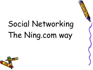 Social Networking The Ning way