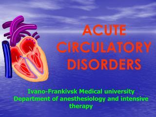 ACUTE CIRCULATORY DISORDERS
