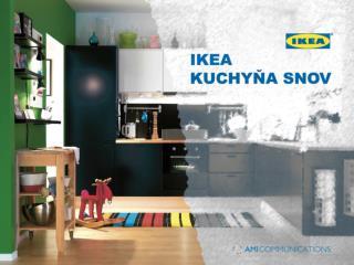 IKEA KUCHYŇA SNOV