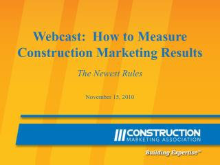 Webcast:  How to Measure Construction Marketing Results