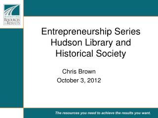 Entrepreneurship Series Hudson Library and Historical Society