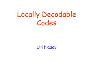 Locally Decodable Codes
