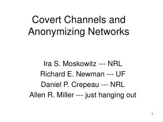 Covert Channels and Anonymizing Networks