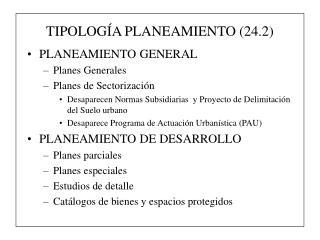 TIPOLOGÍA PLANEAMIENTO (24.2)