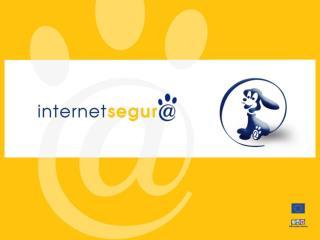 INTERNET SEGURA : Juntos por un uso responsable de la Red