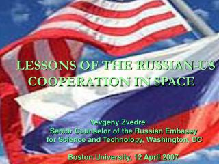 LESSONS OF THE RUSSIAN-US COOPERATION IN SPACE