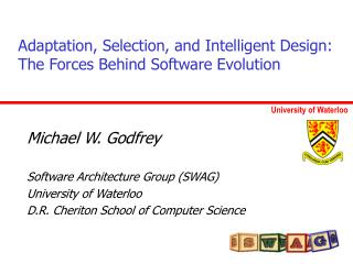 Adaptation, Selection, and Intelligent Design:  The Forces Behind Software Evolution