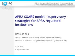 APRA SOARS model - supervisory strategies for APRA regulated  institutions