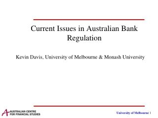 Current  Issues in  Australia n Bank Regulation