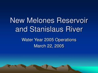 New Melones Reservoir and Stanislaus River