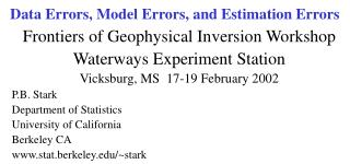 Data Errors, Model Errors, and Estimation Errors