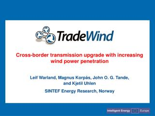 Cross-border transmission upgrade with increasing wind power penetration