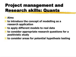 Project management and Research skills: Quants