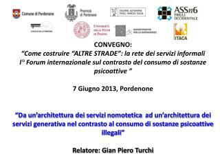 """CONVEGNO: """"Come costruire """"ALTRE STRADE"""": la rete dei servizi informali"""