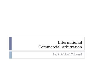 International  Commercial Arbitration