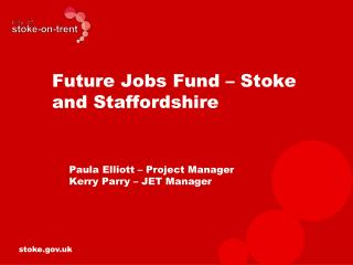 Future Jobs Fund – Stoke and Staffordshire