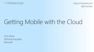 Getting Mobile with the Cloud