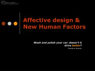 Affective design & New Human Factors