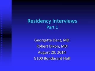 Residency Interviews Part 1