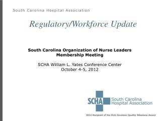 Regulatory/Workforce Update
