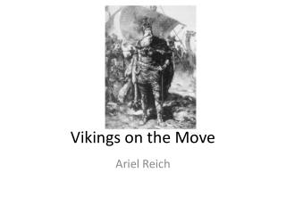 Vikings on the Move