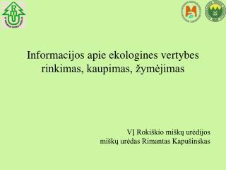 Informacijos apie ekologines vertybes rinkimas, kaupimas, žymėjimas