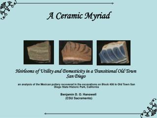A Ceramic Myriad