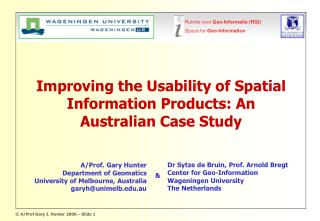 Improving the Usability of Spatial Information Products: An Australian Case Study