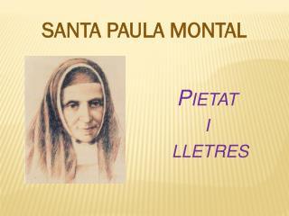 SANTA PAULA MONTAL