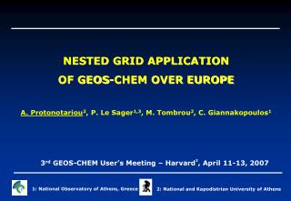 NESTED GRID APPLICATION  OF GEOS-CHEM OVER EUROPE