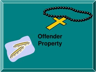 Offender Property
