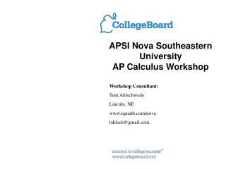 APSI Nova Southeastern  University  AP Calculus Workshop