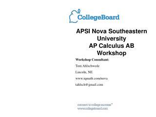 APSI Nova Southeastern  University  AP Calculus AB Workshop