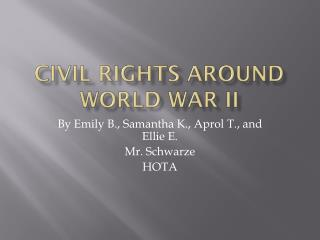 Civil Rights Around World War II