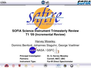 SOFIA Science Instrument Trimesterly Review T1 '09 (Incremental Review)