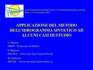 APPLICAZIONE DEL METODO DELL'IDROGRAMMA SINTETICO AD ALCUNI CASI DI STUDIO