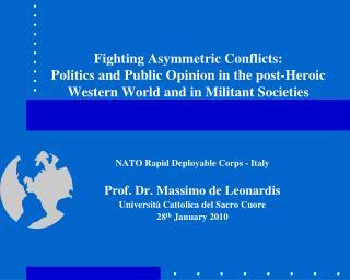 NATO Rapid Deployable Corps - Italy  Prof. Dr. Massimo de Leonardis