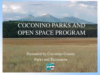 COCONINO PARKS AND OPEN SPACE PROGRAM