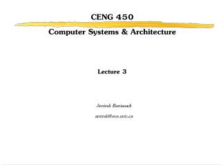 CENG 450 Computer Systems & Architecture Lecture 3