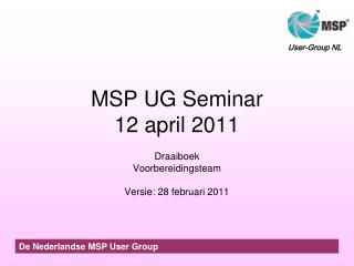 MSP UG Seminar 12 april 2011