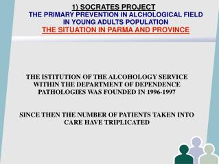 FOR THE ALCOHOLIC PATIENT THE SERVICE OFFERS OPTIONS OF TREATMENT AND THERAPY