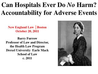 Can Hospitals Ever Do  No  Harm?  Accountability for Adverse Events