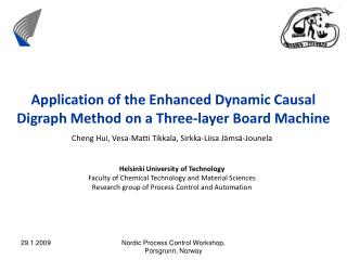 Application of the Enhanced Dynamic Causal Digraph Method on a Three-layer Board Machine