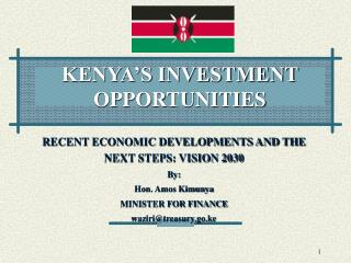 KENYA'S INVESTMENT OPPORTUNITIES