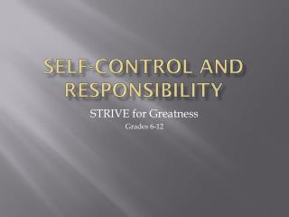 Self-Control and Responsibility