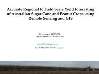 Dr Andrew ROBSON  Kingaroy, Queensland, Australia, 4610